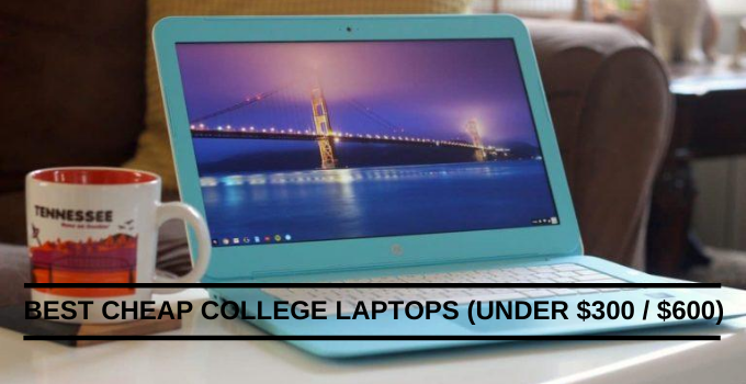 Best Cheap College Laptops